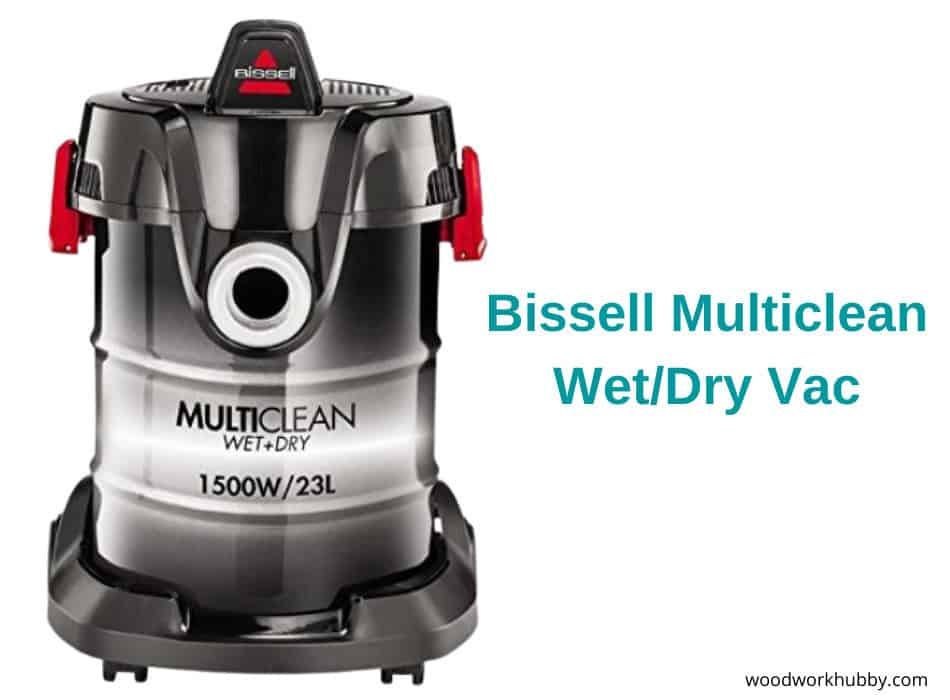 Bissell Multiclean Wet/Dry Shop Vac